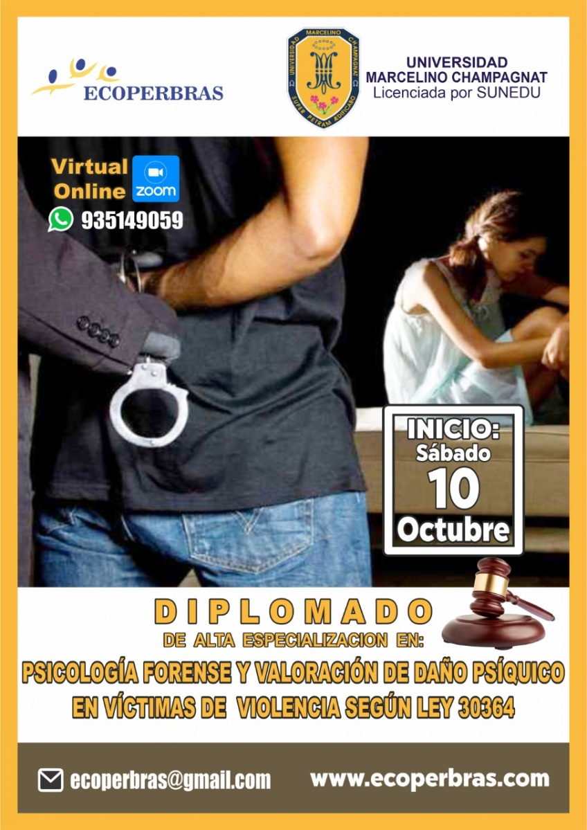 DIPLOMADO EN ALTA ESPECIALIZACIÓN EN PSICOLOGÍA FORENSE Y VALORACIÓN DE DAÑO FÍSICO EN VÍCTIMAS DE VIOLENCIA SEGÚN LEY 30364